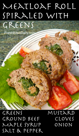 Meatloaf with Spiraled Greens at FreshBitesDaily.com