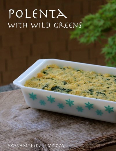 An extra-nutritious polenta with some added wild greens