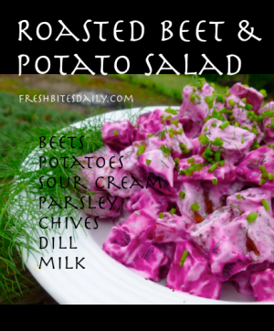 Roasted Beet and Potato Salad at FreshBitesDaily.com