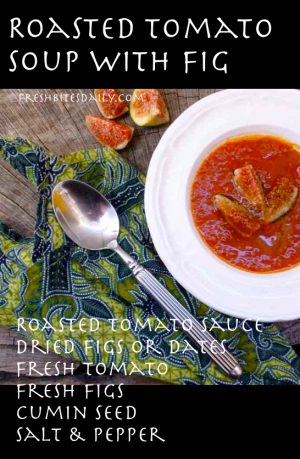 Roasted Tomato Soup with Figs at FreshBitesDaily.com