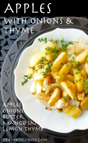 Roasted Apples with Onion and Thyme from FreshBitesDaily.com