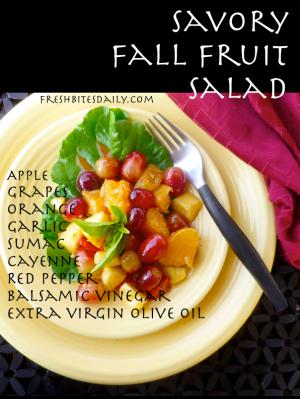 Savory Fruit Salad at FreshBitesDaily.com