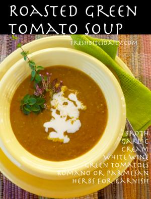Roasted Green Tomato Soup at FreshBitesDaily.com