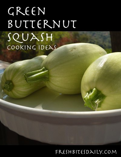 What to do with all of your green (immature) butternut squash