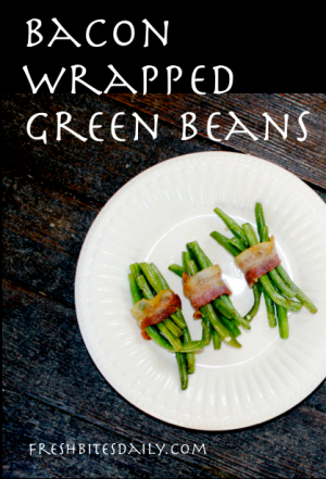 Bacon-Wrapped Green Beans at FreshBitesDaily.com