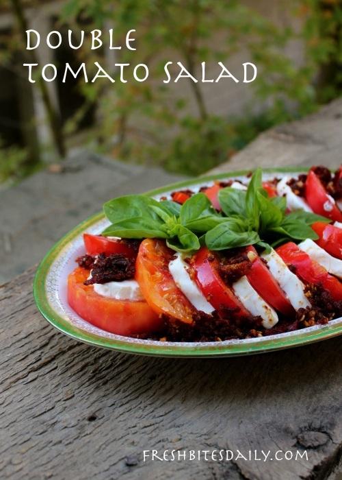 """Double Tomato Salad"" -- Caprese salad with a twist"