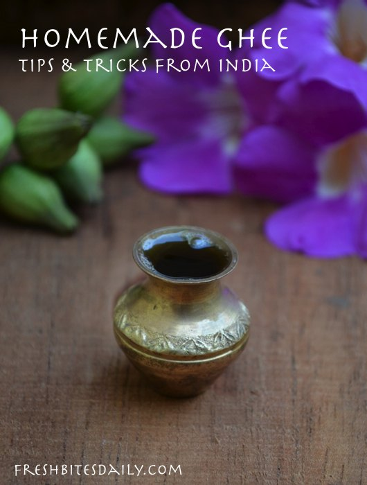 Make your own ghee with these tips from India